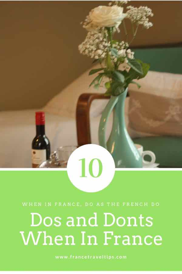 10 Dos and Don'ts When In France