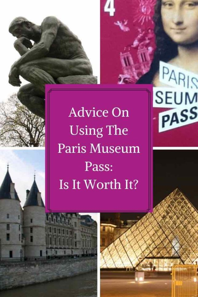 Advice On Using The Paris Museum Pass- Is It Worth It?