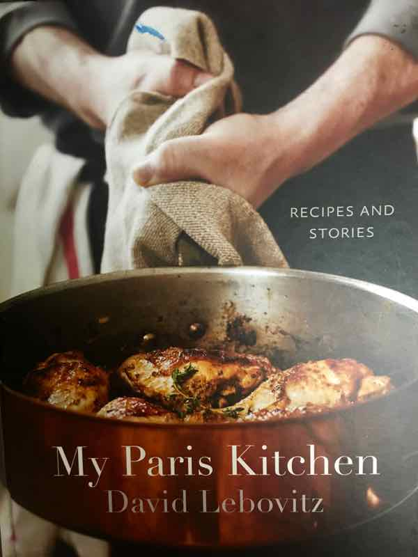 My Paris Kitchen, by David Lebovitz