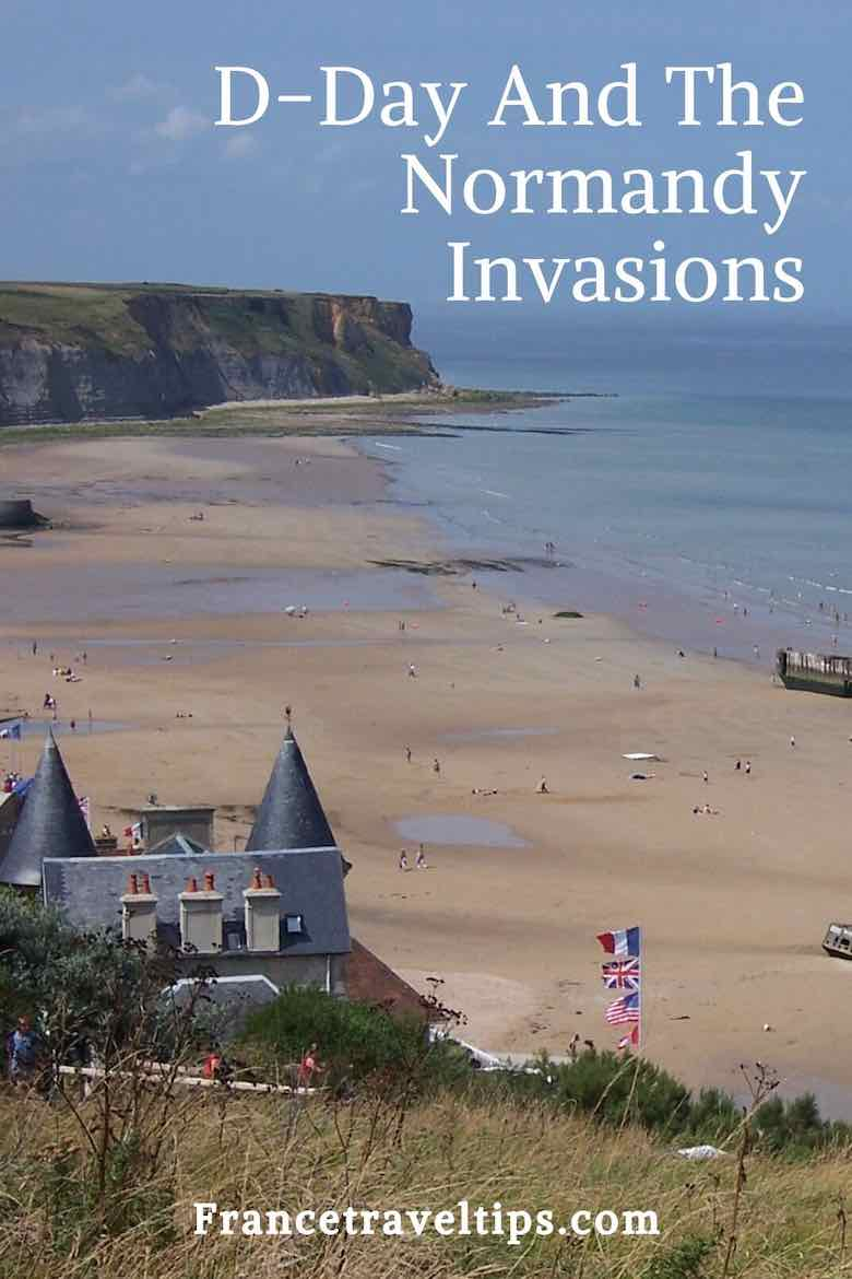 D Day And The Normandy Invasions