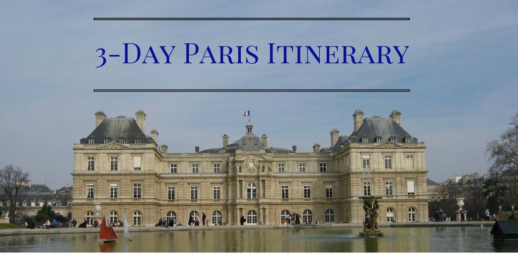 Advice: 3-Day Paris Itinerary