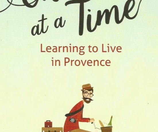 """One Sip At A Time: Learning To Live In Provence"" by Keith Van Sickle"