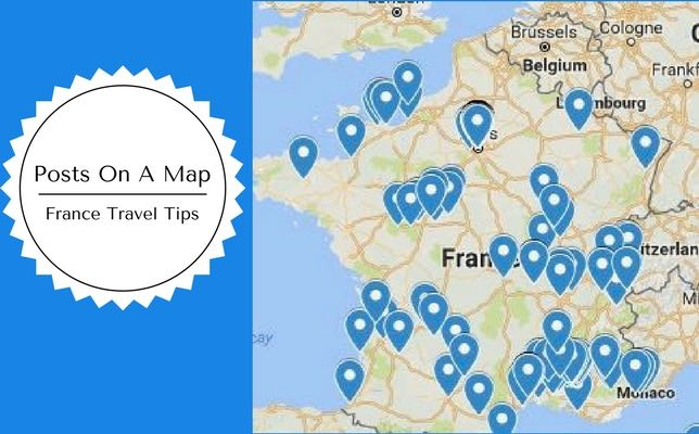 France Travel Tips Posts On A Map - France Travel Tips on world map, grid map, state map,