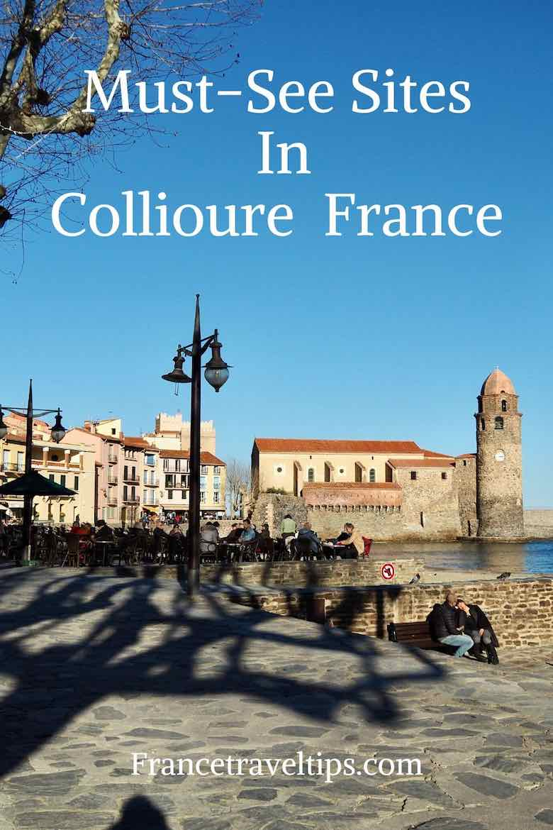 Must-see Sites In Collioure France