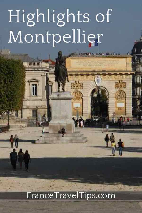 Highlights of Montpellier