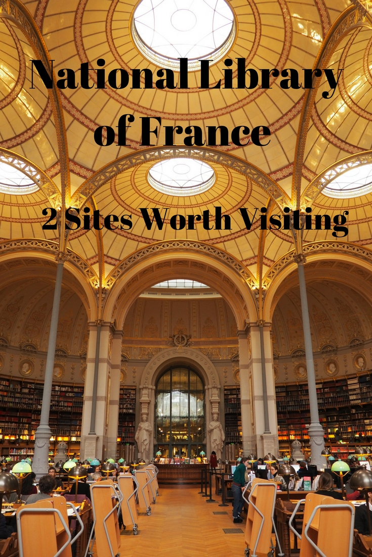 Four National Library of France Sites: 2 sties worth visiting