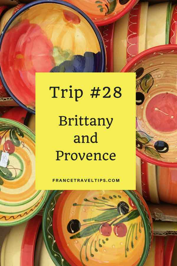 Trip #28: Brittany and Provence
