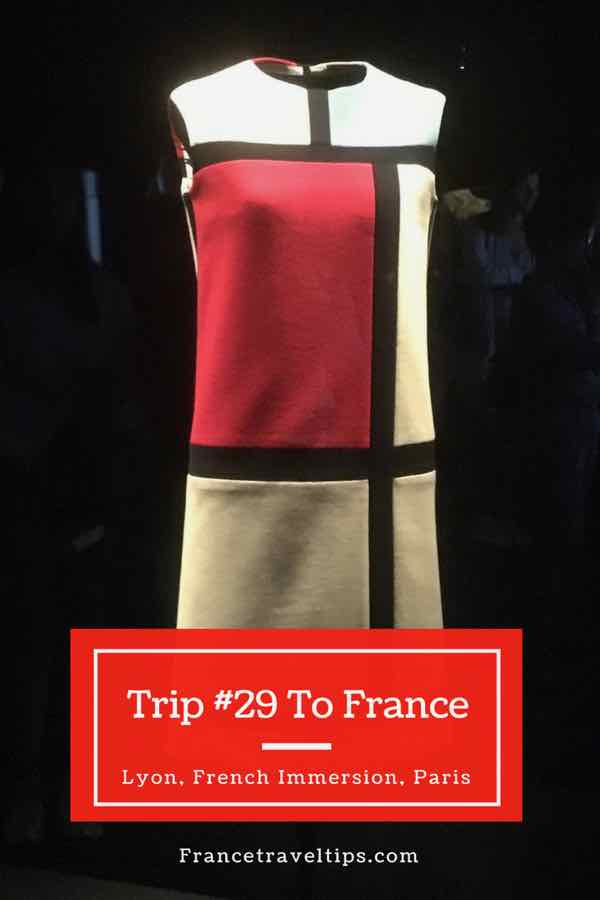 Trip #29 To France: Lyon, French Immersion, Paris