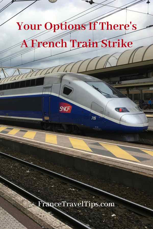 Your Options If There's A French Train Strike