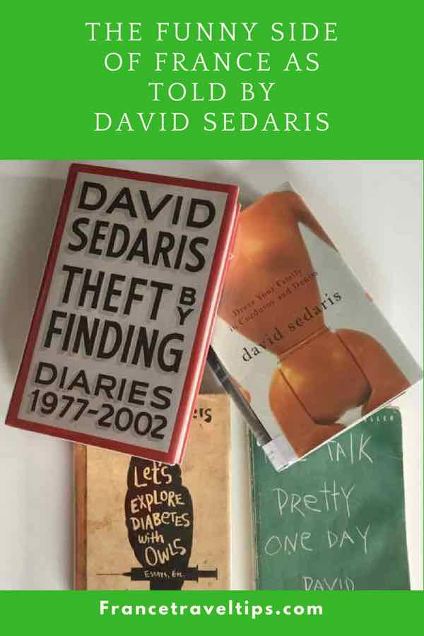 The Funny Side of France As Told by David Sedaris