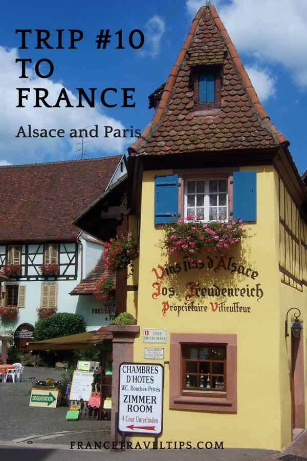 Trip #10 To France; Alsace and Paris