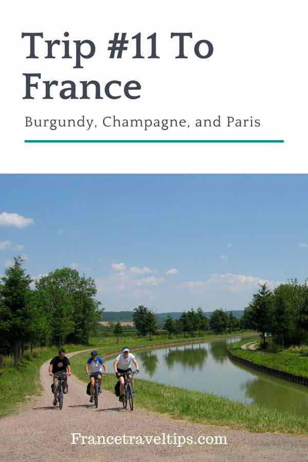 Trip #11 To France_ Burgundy, Champagne, and Paris
