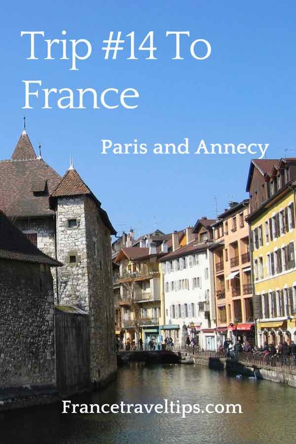 Trip #14 To France_ Annecy and Paris