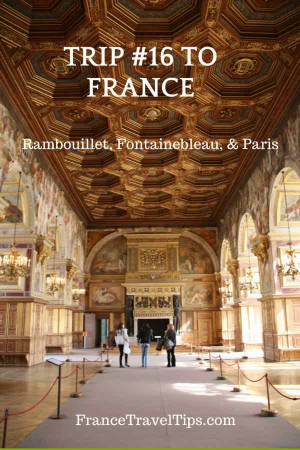 Trip #16 to France_ Rambouillet, Fontainebleau and Paris