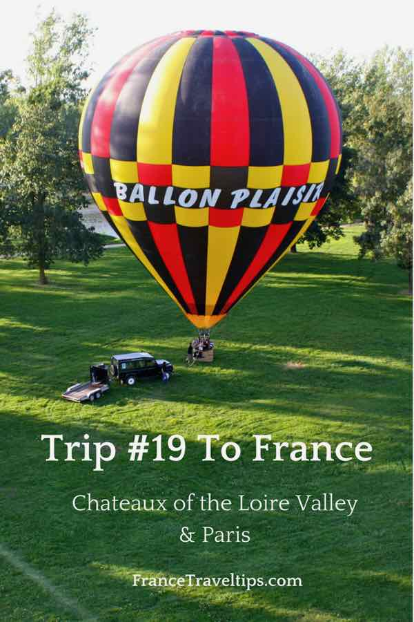 Trip #19 To France_ Chateaux of the Loire Valley and Paris
