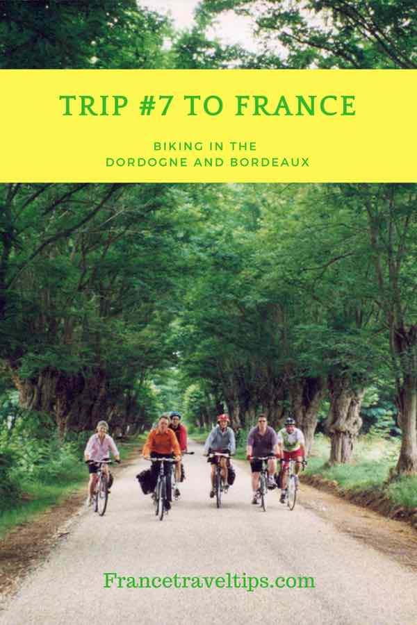 Trip #7 To France_ Biking in the Dordogne and Bordeaux