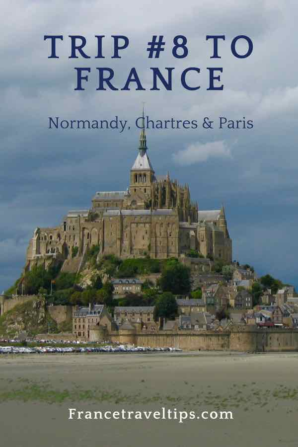 Trip #8 To France_ Normandy, Chartres, and Paris