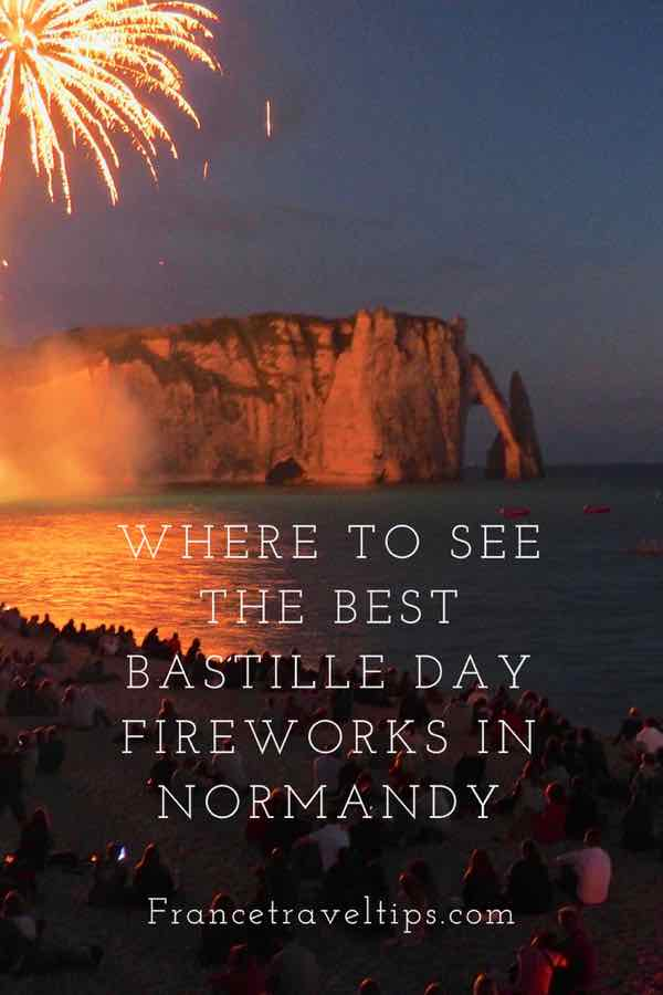 Where to see the best Bastille Day fireworks in Normandy