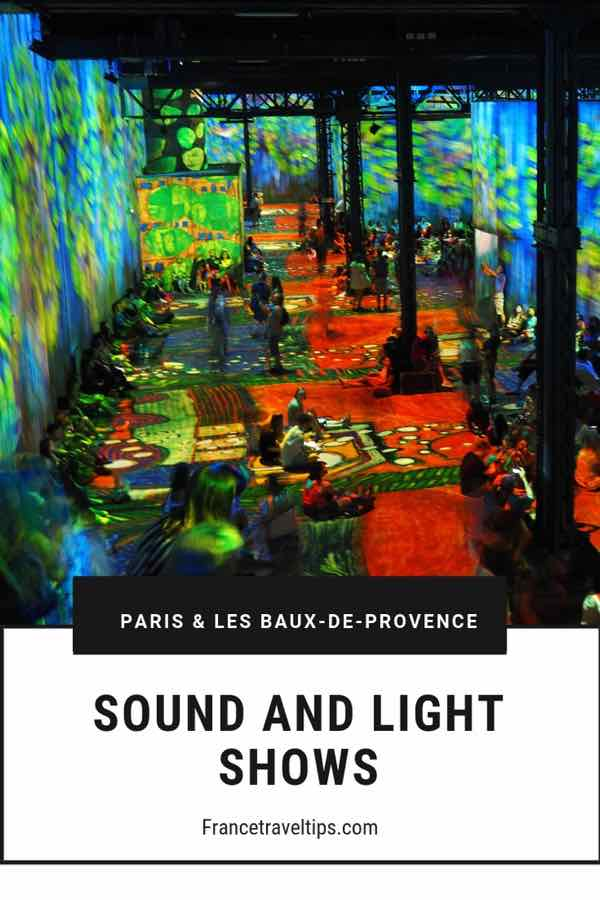 Sound and Light Shows In Paris and Provence
