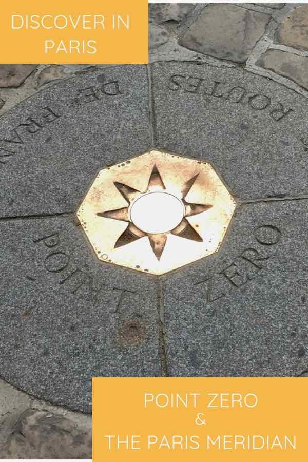 Discover In Paris: Point Zero and The Paris Meridian