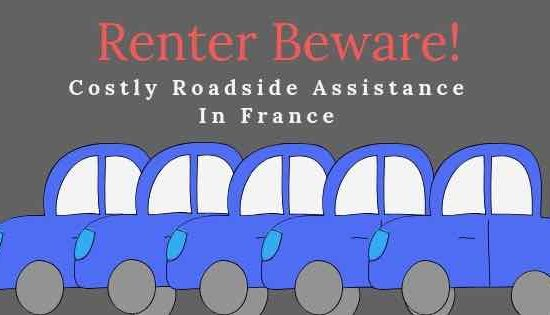 Renter Beware! Costly Roadside Assistance In France