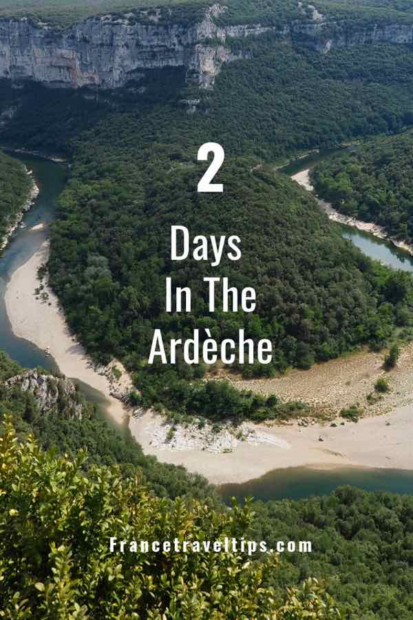 2 Days In The Ardeche