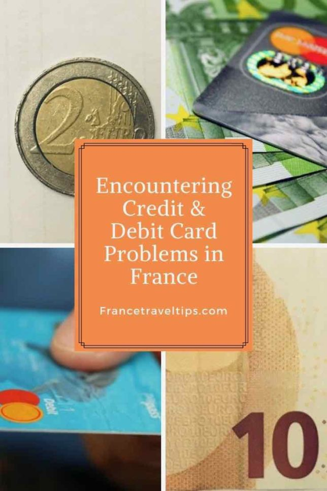 Encountering Credit and Debit Card Problems In France
