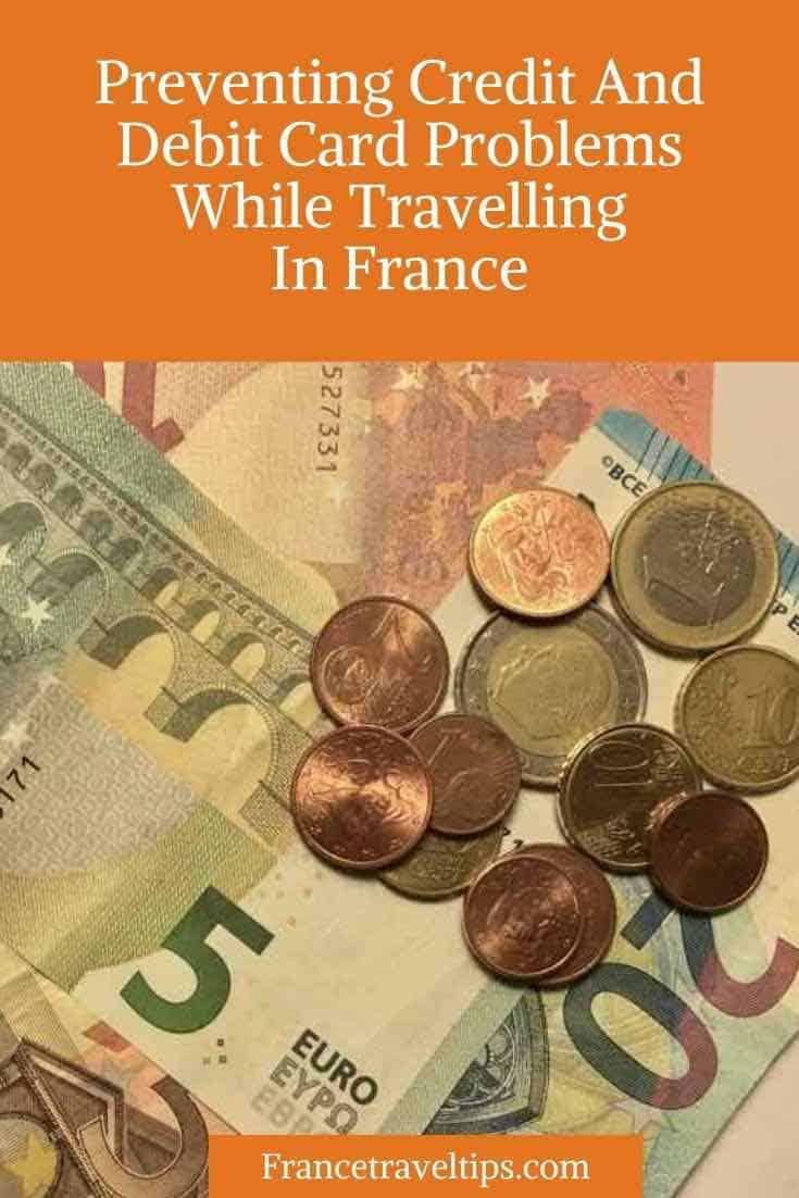 Preventing Credit And Debit Card Problems While Travelling In France-Pinterest