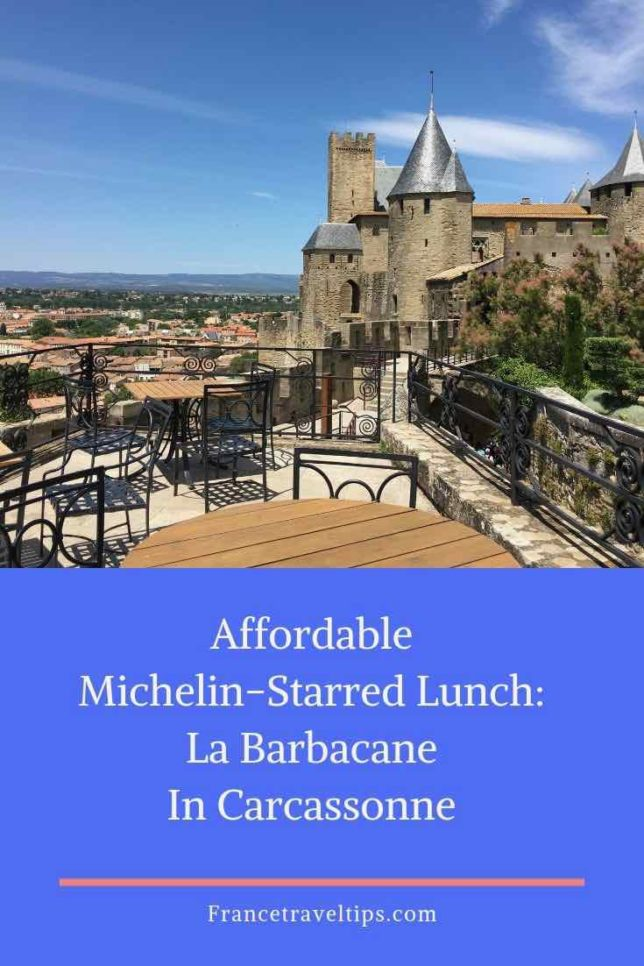 Affordable Michelin-Starred Lunch- La Barbacane In Carcassonne