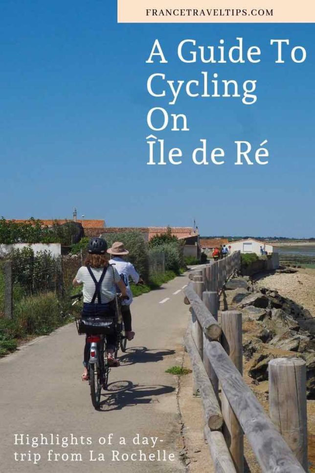 Guide To Cycling On Ile de Re (Pinterest)