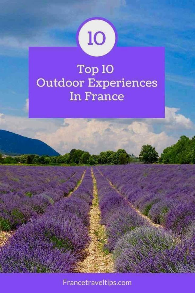 Top 10 Outdoor Experiences In France
