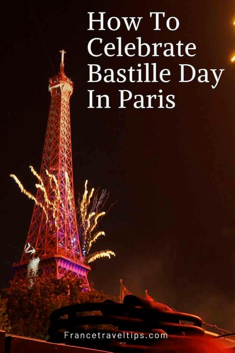 How To Celebrate Bastille Day In Paris