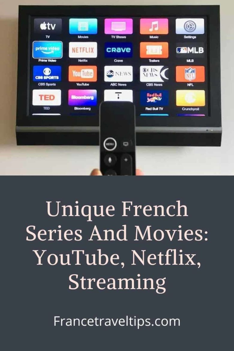 Unique French series and movies: YouTube, Netflix, Streaming