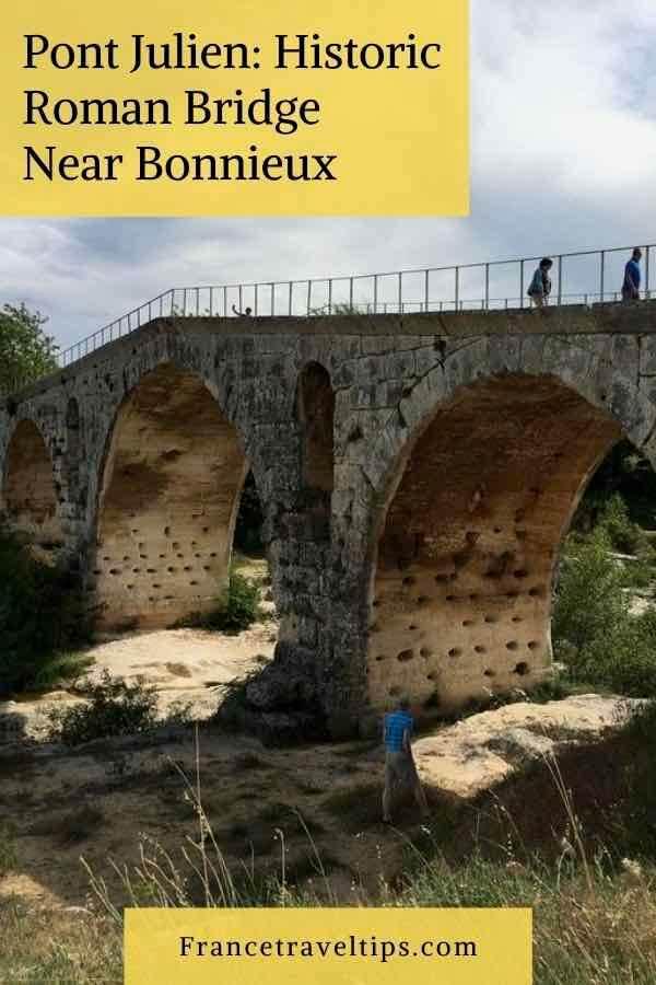 Pont Julien- Historic Roman Bridge Near Bonnieux