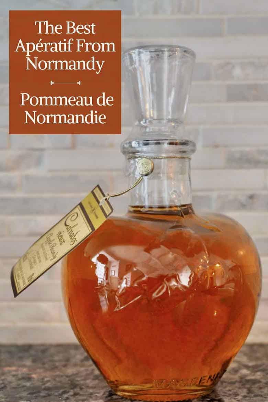 Best Aperatif From Normandy: Pommeau de Normandie