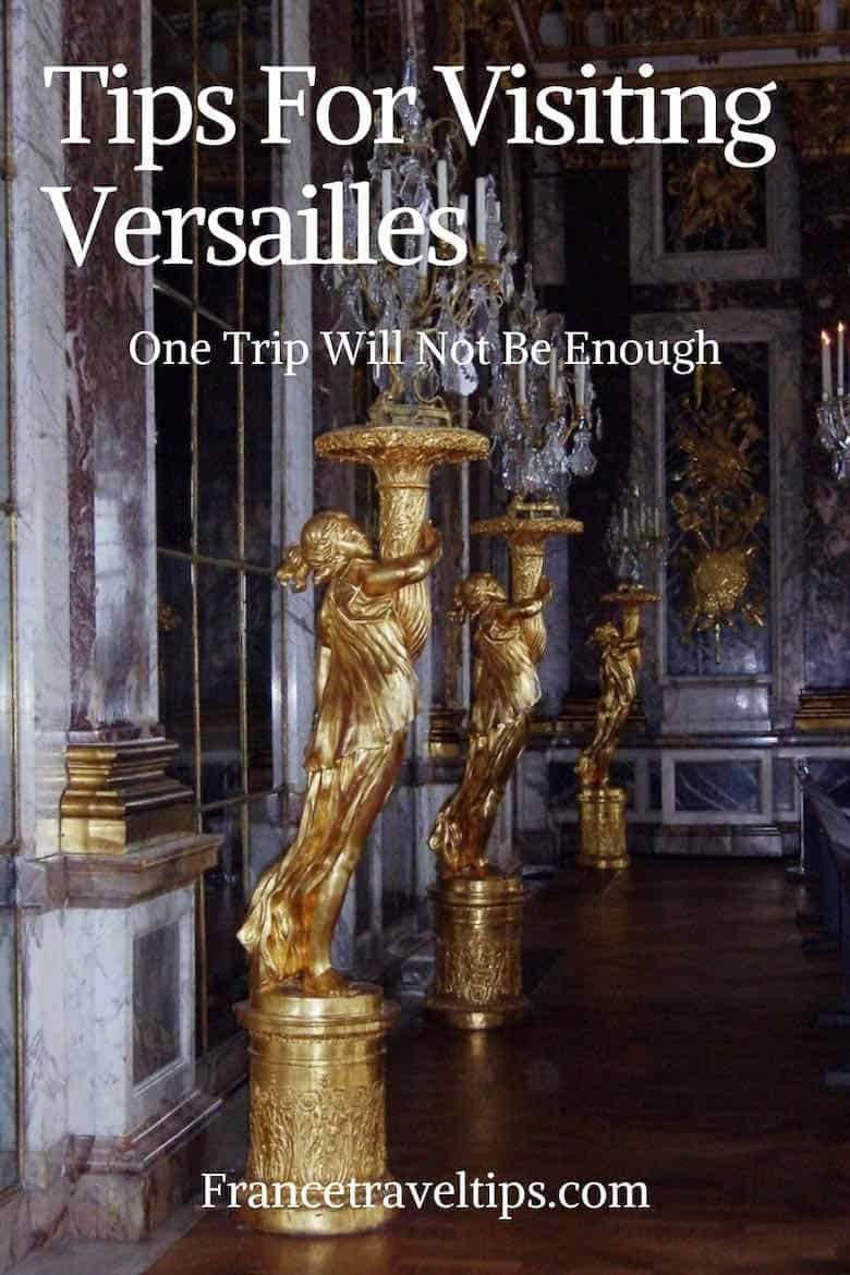 Will One Trip Be Enough?  Tips for visiting Versailles