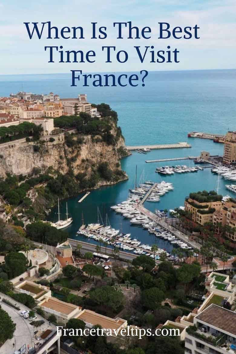 When Is The Best Time To Visit France
